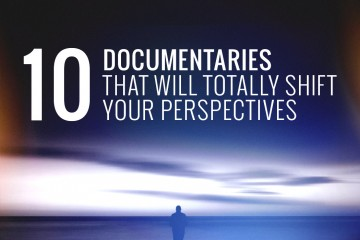10-documentaries-shift-perspectives