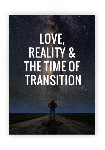 love-reality-time-transition