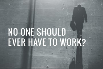 noone-should-ever-have-to-work