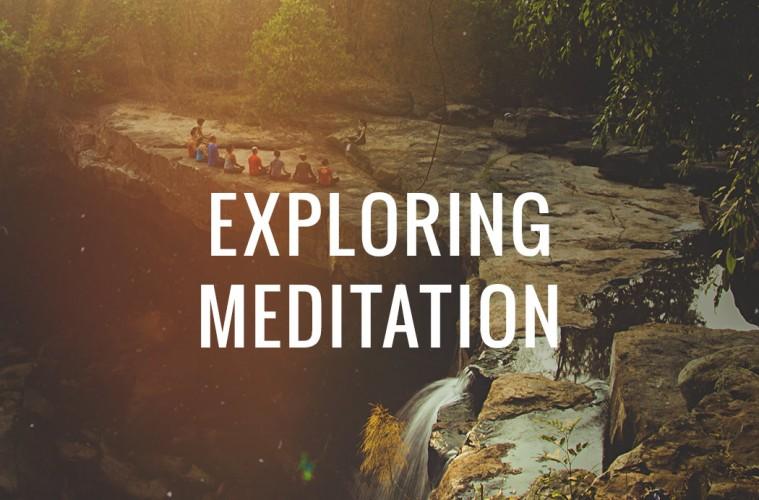 exploring-meditation