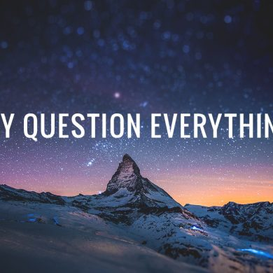 why-question-everything