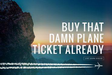 buy-that-damn-plane-ticket-already