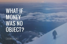 What_If_Money_Was_No_Object