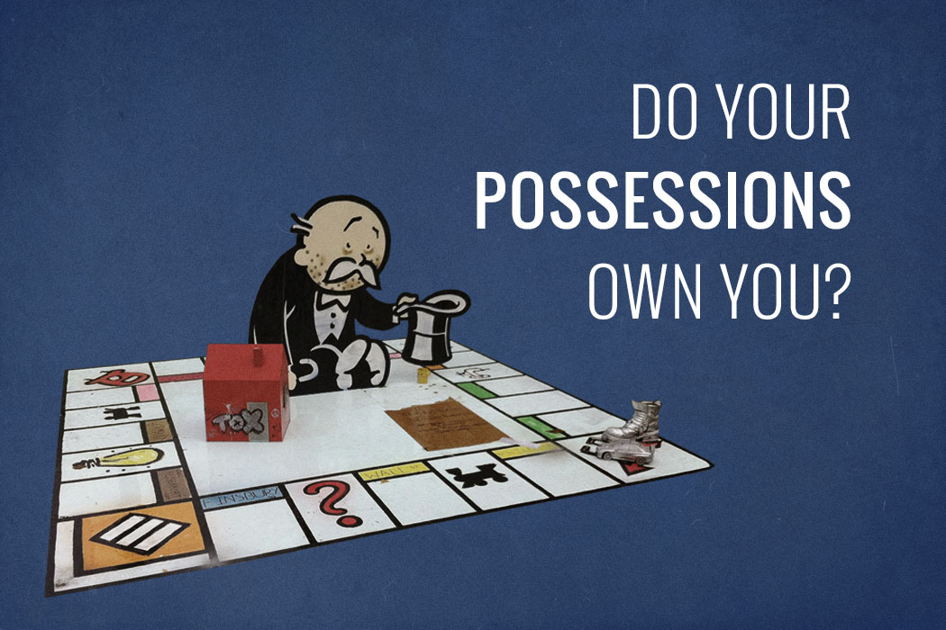 Do-your-possessions-own-you-2
