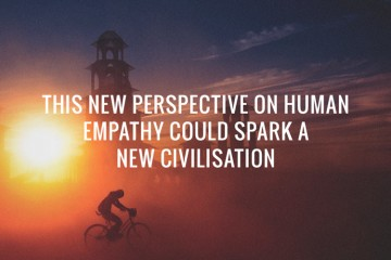 human-empathy-new-civilisation