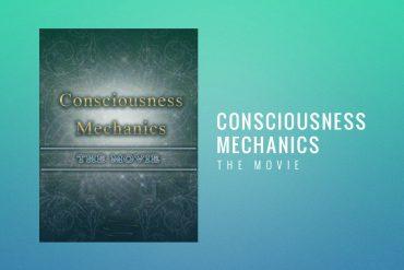 consciousness_mechanics_movie
