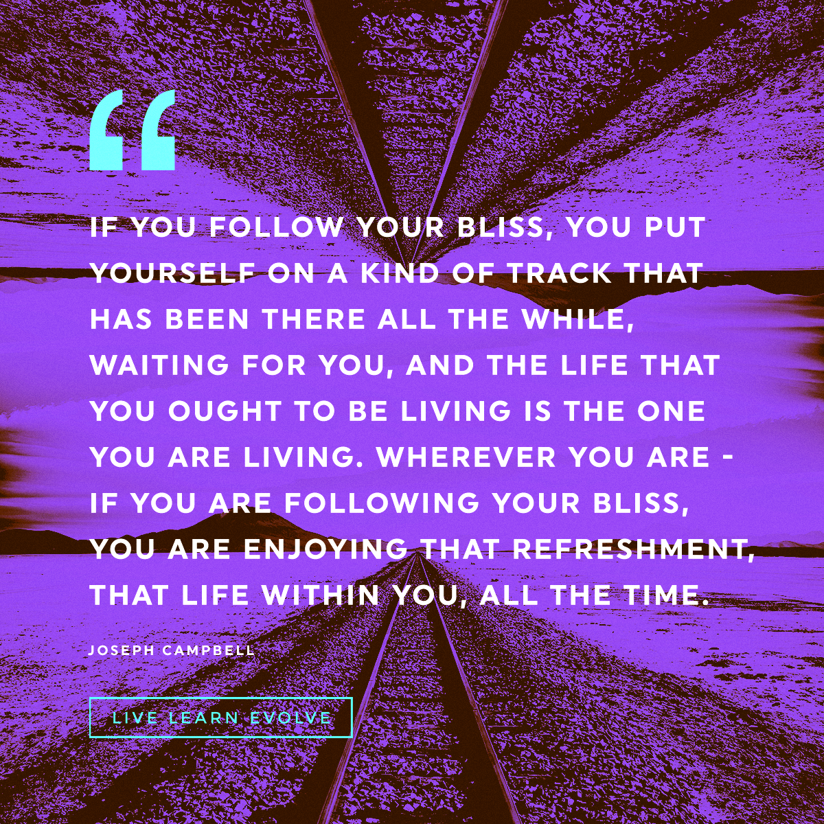 joseph-campbell-follow-your-bliss-quote